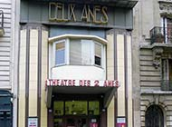 THEATRE DES 2 ANES - PARIS