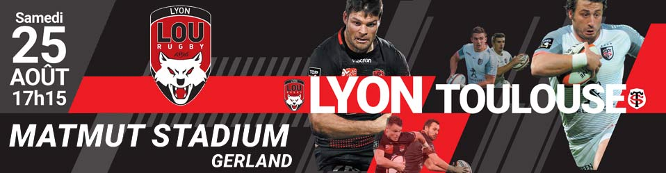 LOU RUGBY / STADE TOULOUSAIN