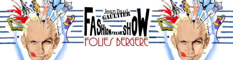 Jean Paul Gaultier : Fashion Freak Show