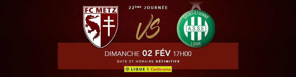 FC METZ / AS SAINT-ETIENNE