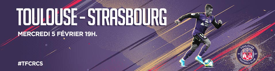 TOULOUSE FC / RC STRASBOURG ALSACE